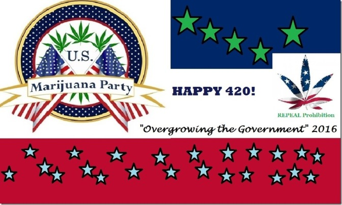 HAPPY 420 FROM THE U.S. MARIJUANA PARTY!