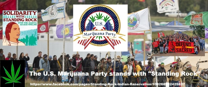 KENTUCKY MARIJUANA PARTY STANDS WITH STANDING ROCK!